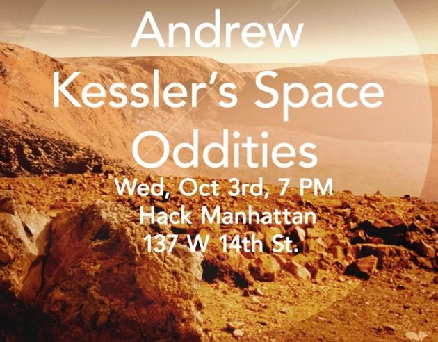 Andrew Kessler's Space Oddities Oct. 3